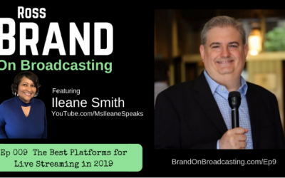 Best Platforms for Live Streaming in 2019 with Ileane Smith (Ep 009)