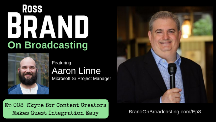 Skype for Content Creators Makes Guest Integration Easy with Aaron Linne (Ep 008)