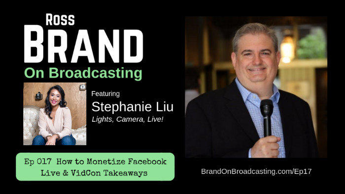 How to Monetize Facebook Live & VidCon Takeaways with Stephanie Liu (Ep17)