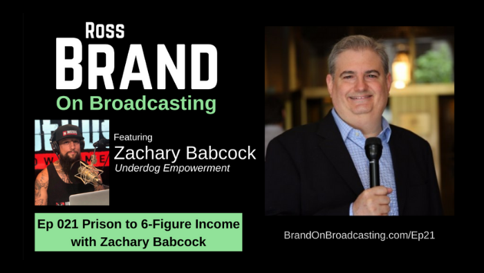 From Prison to 6-Figure Income with Zachary Babcock (Ep21)