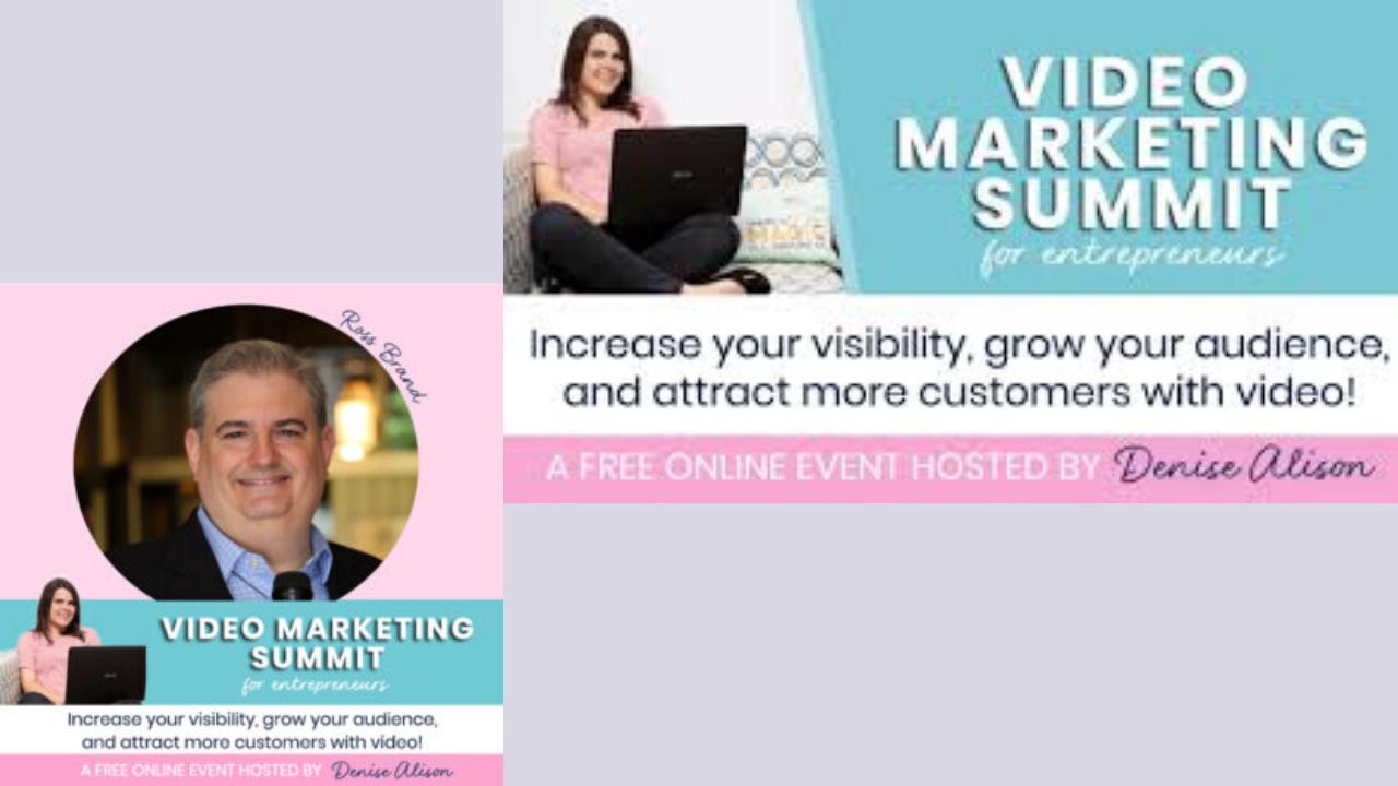 Ross Brand Video Marketing Summit for Entrepreneurs