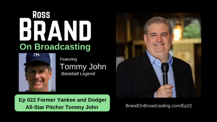 Tommy John Yankees Dodgers Pitcher Ross Brand on Broadcasting